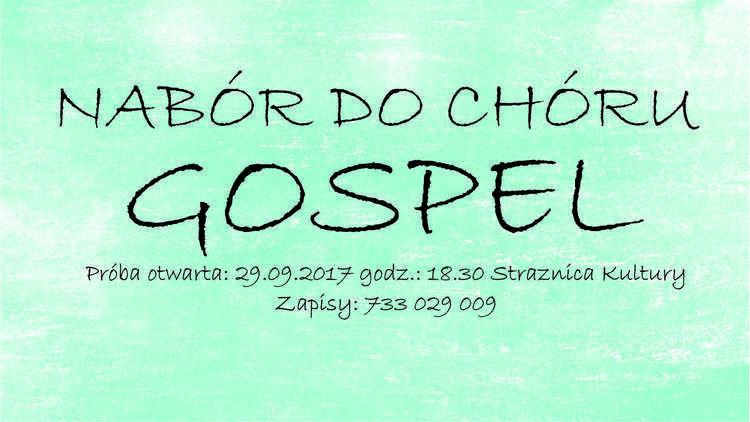 Zapisy do chóru gospel w Więcławicach